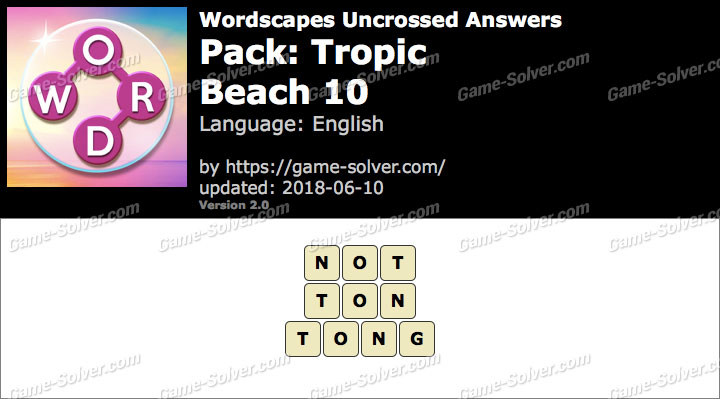 Wordscapes Uncrossed Tropic-Beach 10 Answers
