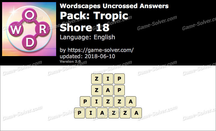 Wordscapes Uncrossed Tropic-Shore 18 Answers