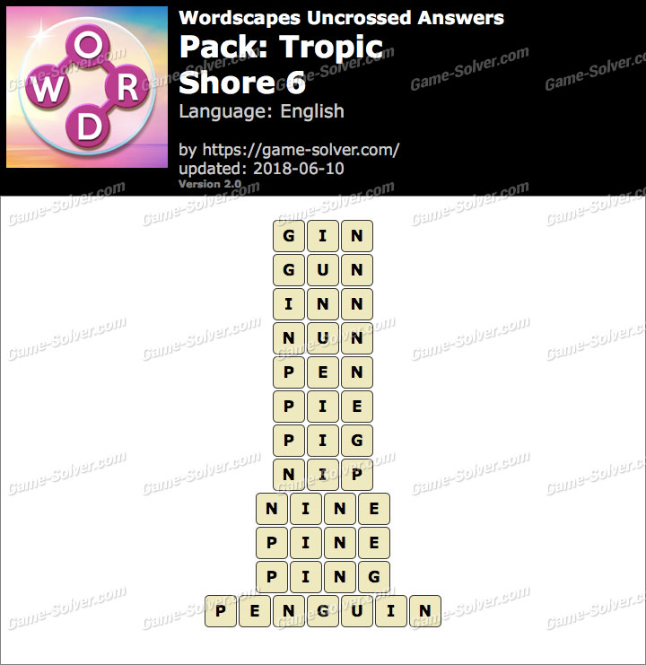 Wordscapes Uncrossed Tropic-Shore 6 Answers