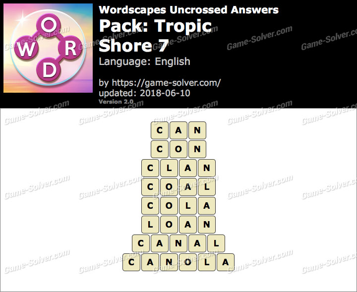 Wordscapes Uncrossed Tropic-Shore 7 Answers