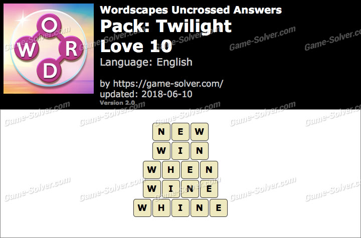 Wordscapes Uncrossed Twilight-Love 10 Answers