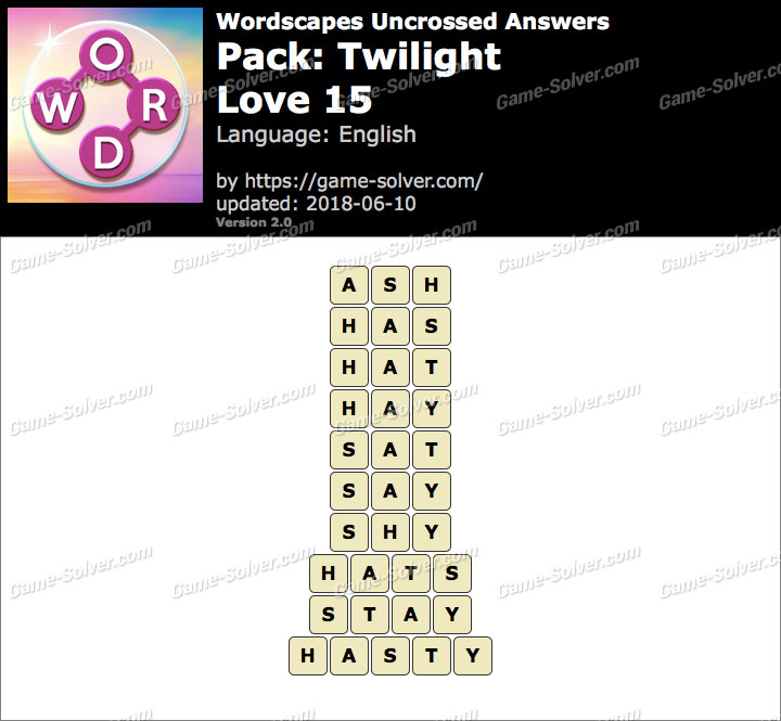 Wordscapes Uncrossed Twilight-Love 15 Answers