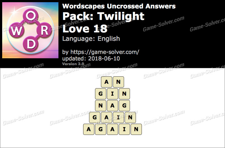 Wordscapes Uncrossed Twilight-Love 18 Answers