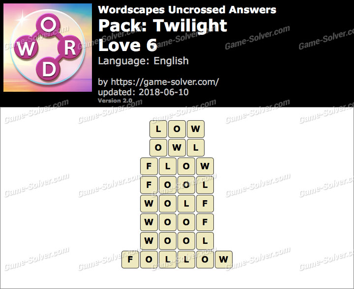 Wordscapes Uncrossed Twilight-Love 6 Answers