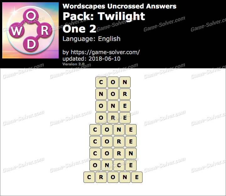 Wordscapes Uncrossed Twilight-One 2 Answers