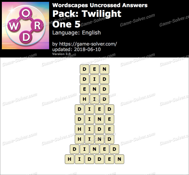 Wordscapes Uncrossed Twilight-One 5 Answers