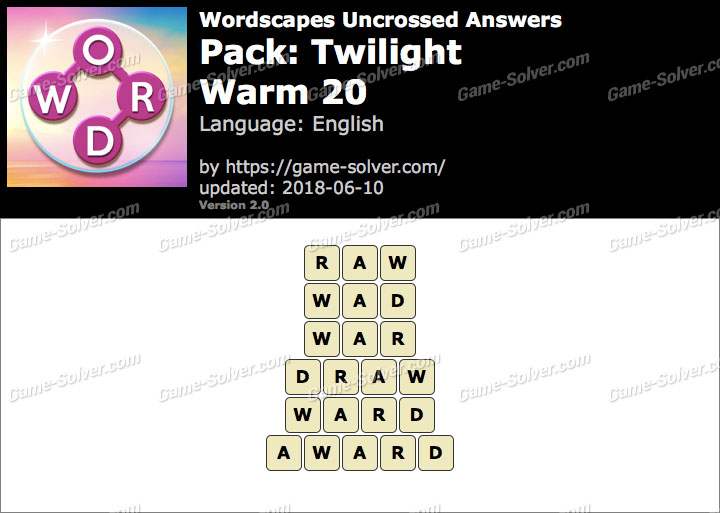 Wordscapes Uncrossed Twilight-Warm 20 Answers