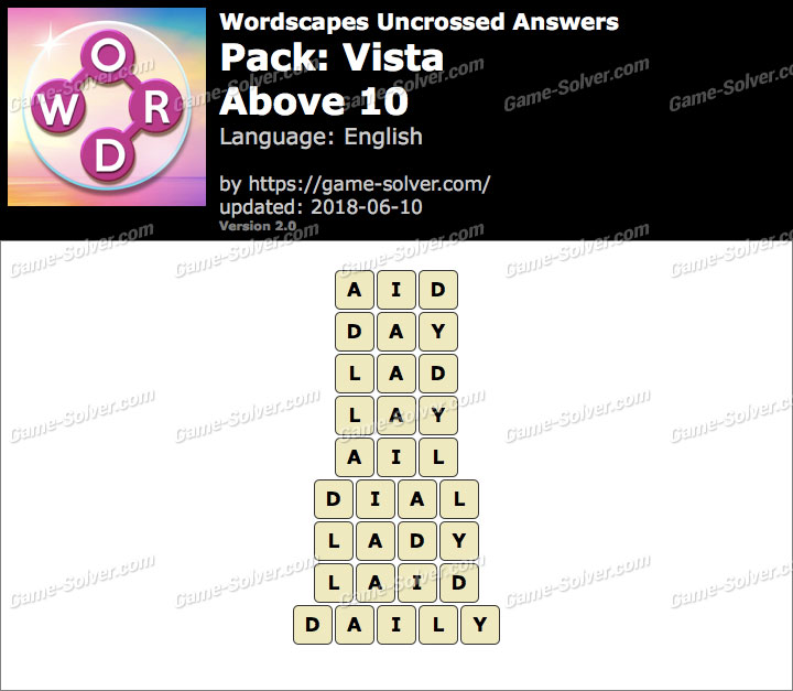 Wordscapes Uncrossed Vista-Above 10 Answers