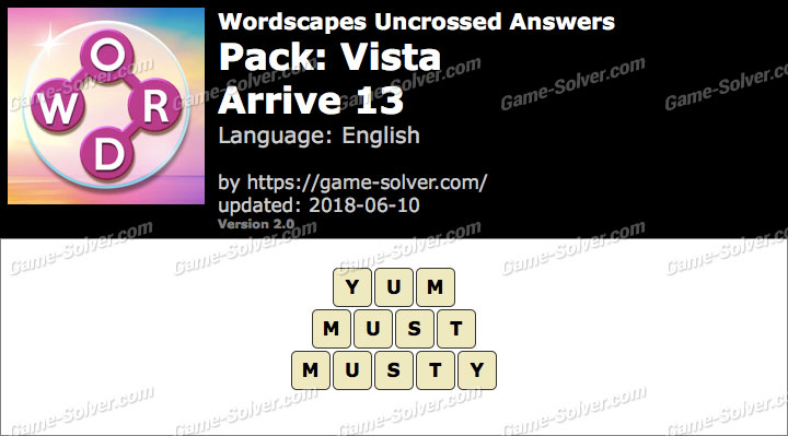 Wordscapes Uncrossed Vista-Arrive 13 Answers