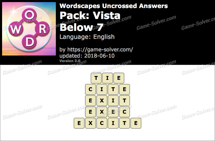 Wordscapes Uncrossed Vista-Below 7 Answers
