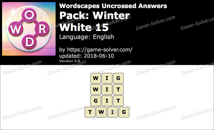 Wordscapes Uncrossed Winter-White 15 Answers