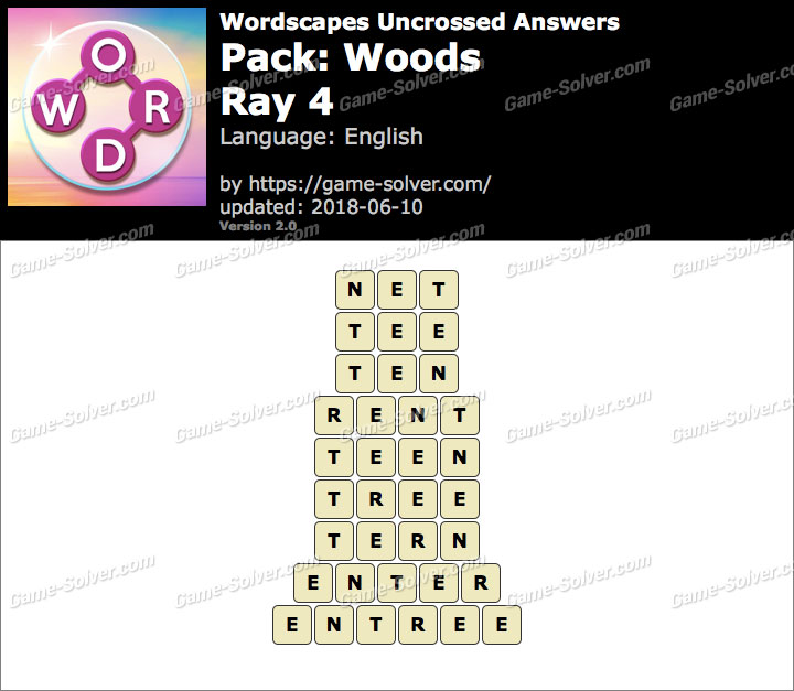 Wordscapes Uncrossed Woods-Ray 4 Answers