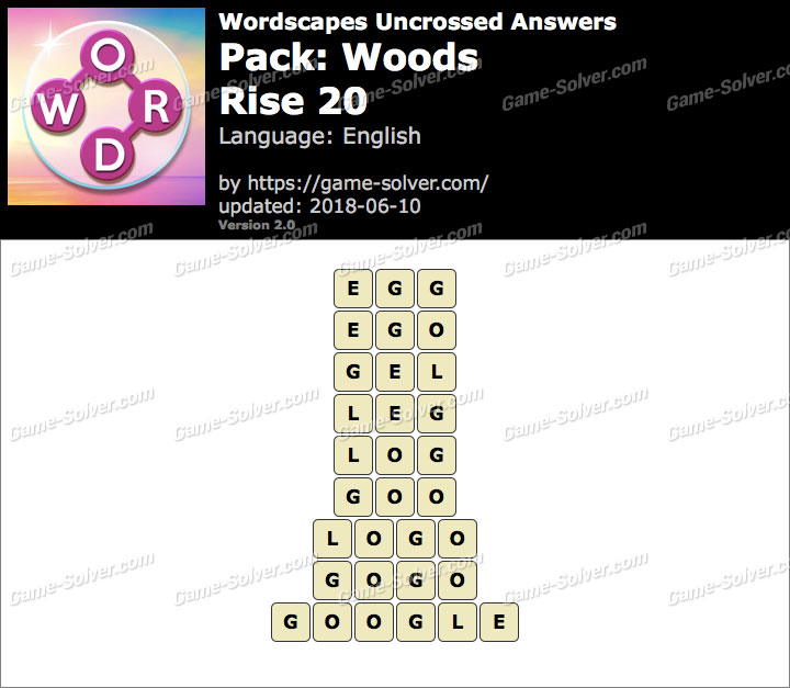 Wordscapes Uncrossed Woods-Rise 20 Answers