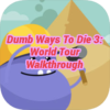 Dumb Ways To Die 3: World Tour Walkthrough