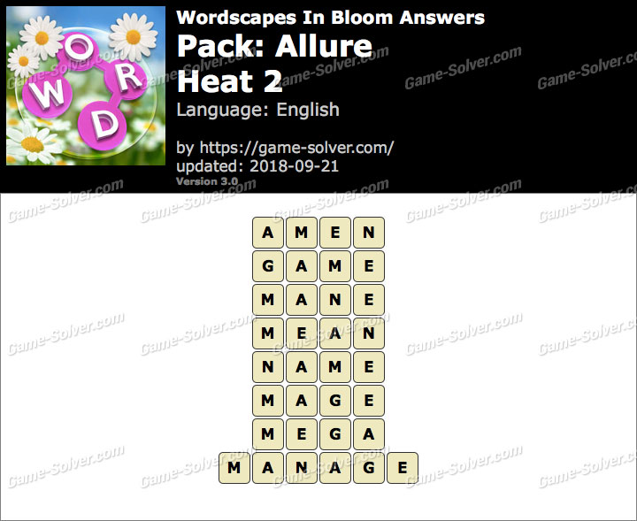 Wordscapes In Bloom Allure-Heat 2 Answers