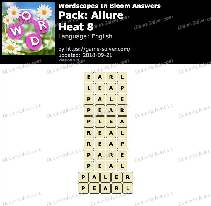 Wordscapes In Bloom Allure-Heat 8 Answers