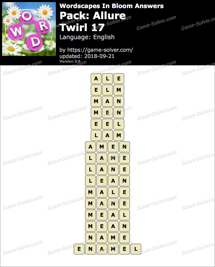 Wordscapes In Bloom Allure-Twirl 17 Answers