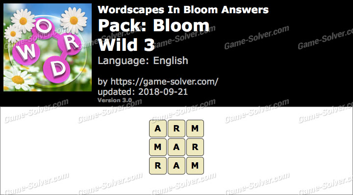 Wordscapes In Bloom Bloom-Wild 3 Answers