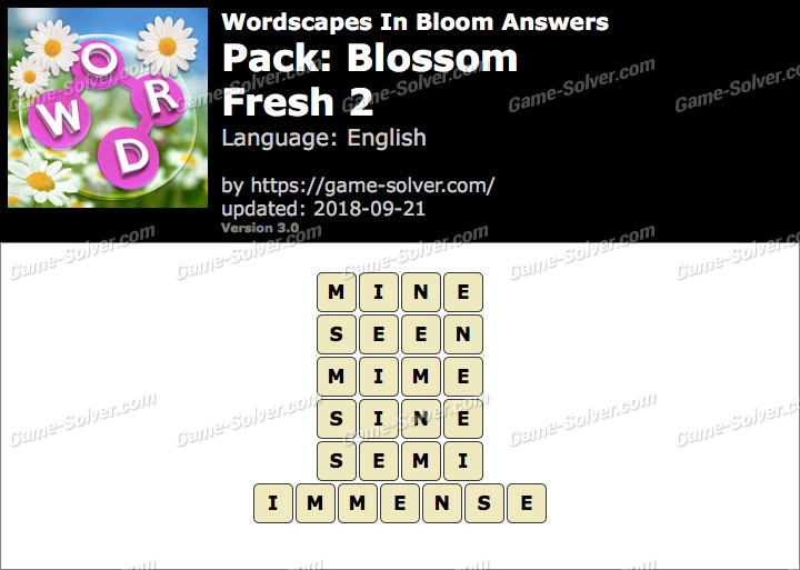 Wordscapes In Bloom Blossom-Fresh 2 Answers