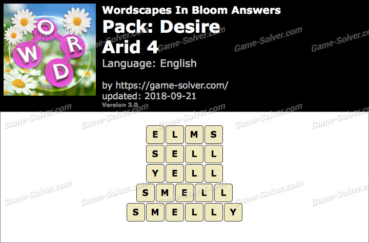 Wordscapes In Bloom Desire-Arid 4 Answers