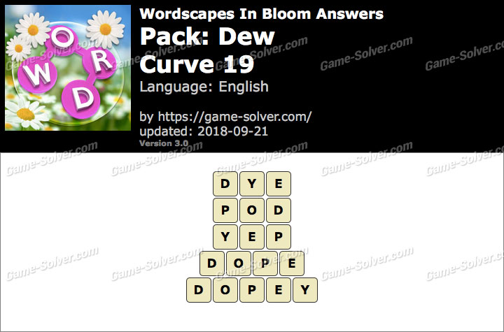 Wordscapes In Bloom Dew-Curve 19 Answers
