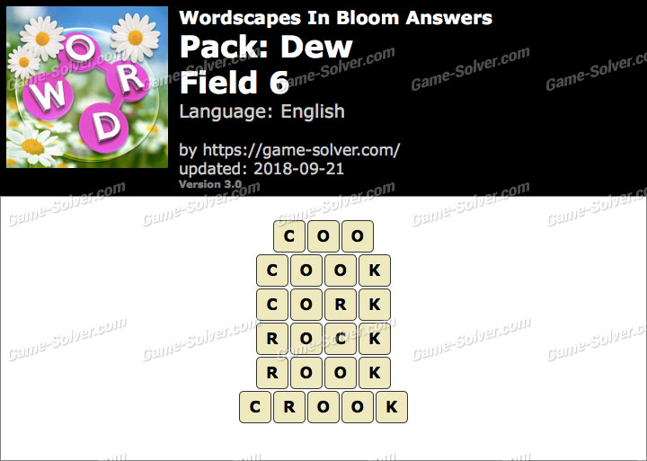 Wordscapes In Bloom Dew-Field 6 Answers