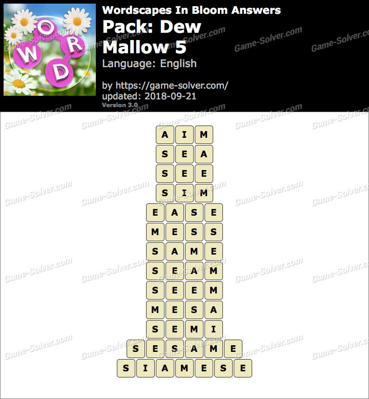 Wordscapes In Bloom Dew-Mallow 5 Answers