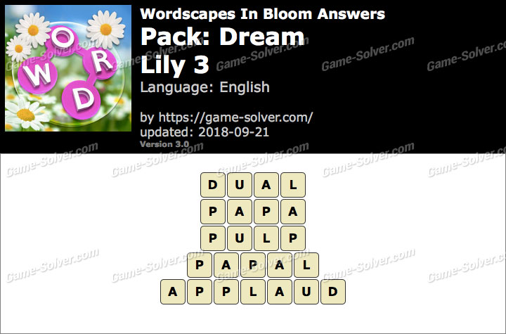 Wordscapes In Bloom Dream-Lily 3 Answers