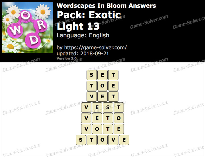 Wordscapes In Bloom Exotic-Light 13 Answers