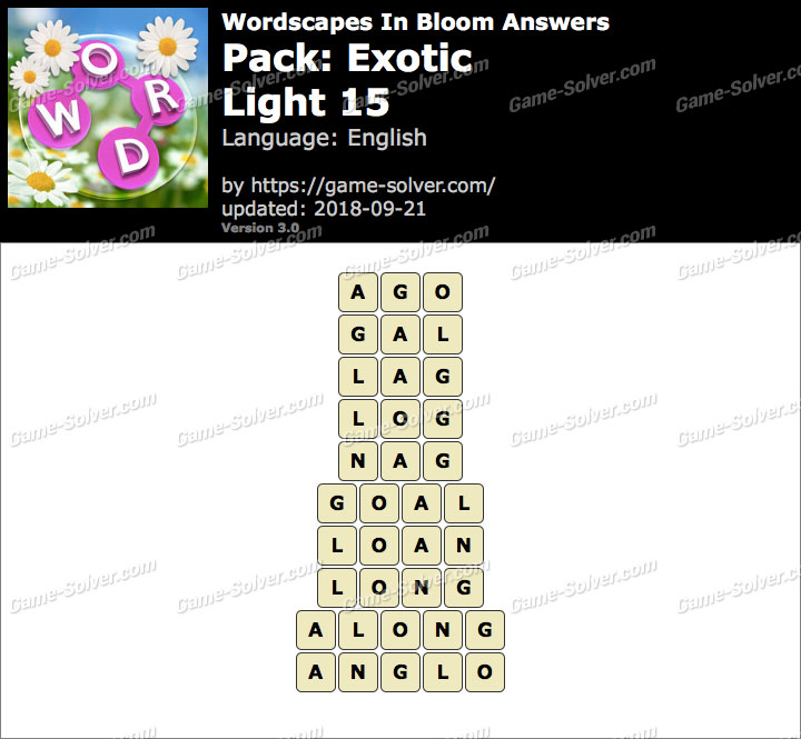 Wordscapes In Bloom Exotic-Light 15 Answers