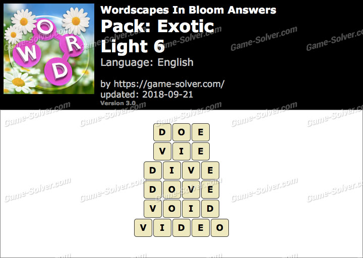 Wordscapes In Bloom Exotic-Light 6 Answers