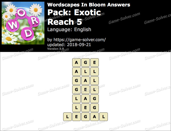 Wordscapes In Bloom Exotic-Reach 5 Answers
