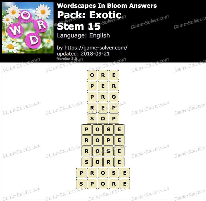 Wordscapes In Bloom Exotic-Stem 15 Answers