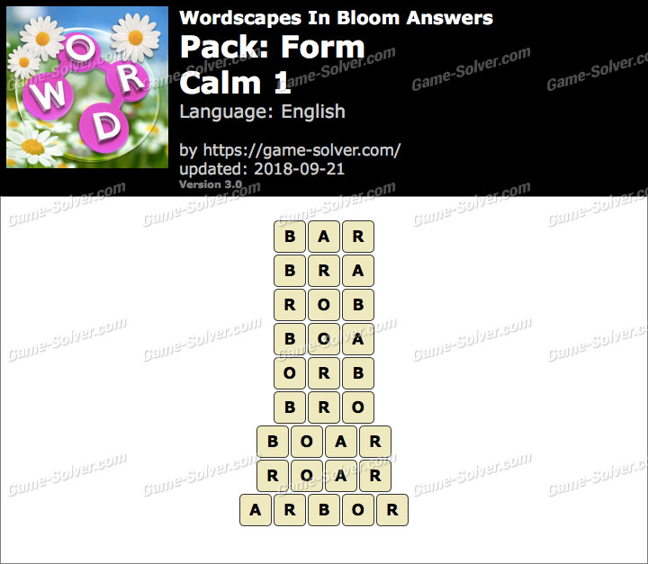 Wordscapes In Bloom Form-Calm 1 Answers