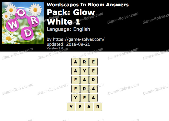 Wordscapes In Bloom Glow-White 1 Answers