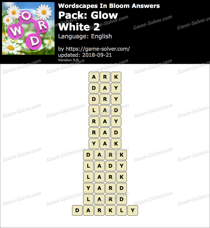 Wordscapes In Bloom Glow-White 2 Answers