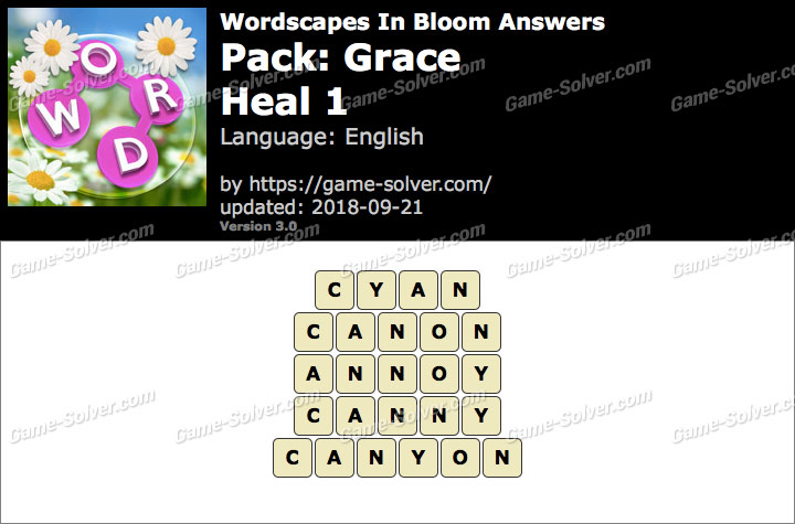Wordscapes In Bloom Grace-Heal 1 Answers