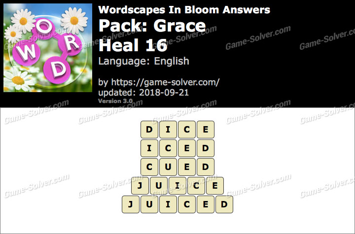 Wordscapes In Bloom Grace-Heal 16 Answers