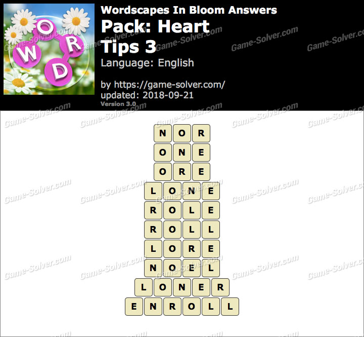 Wordscapes In Bloom Heart-Tips 3 Answers