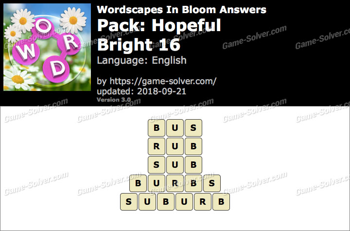 Wordscapes In Bloom Hopeful-Bright 16 Answers