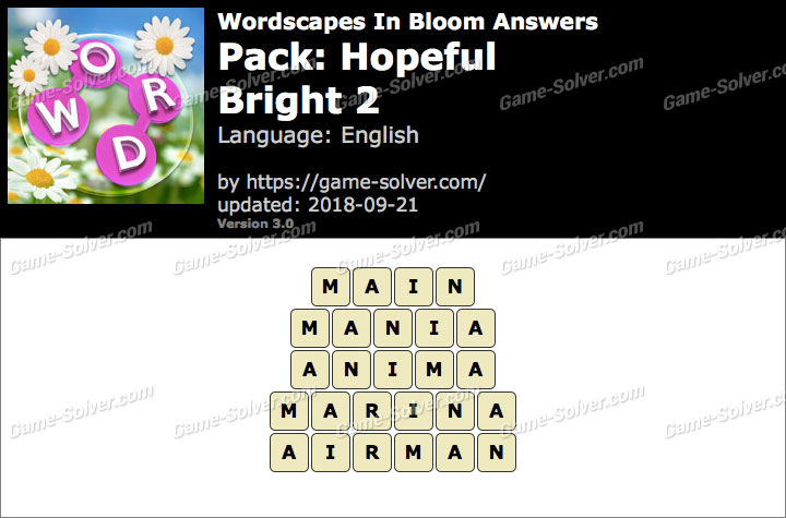 Wordscapes In Bloom Hopeful-Bright 2 Answers