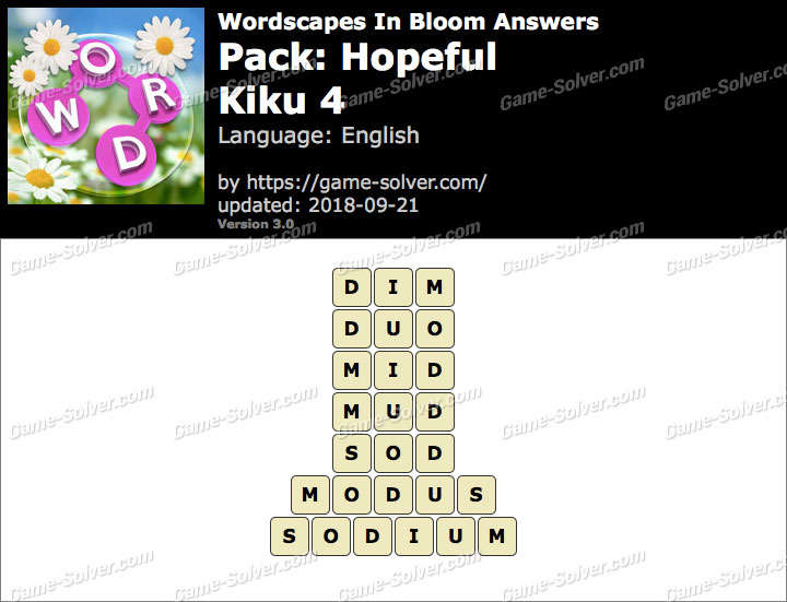 Wordscapes In Bloom Hopeful-Kiku 4 Answers