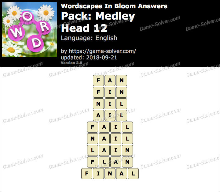 Wordscapes In Bloom Medley-Head 12 Answers
