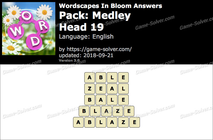 Wordscapes In Bloom Medley-Head 19 Answers