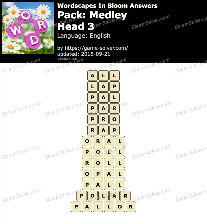 Wordscapes In Bloom Medley-Head 3 Answers