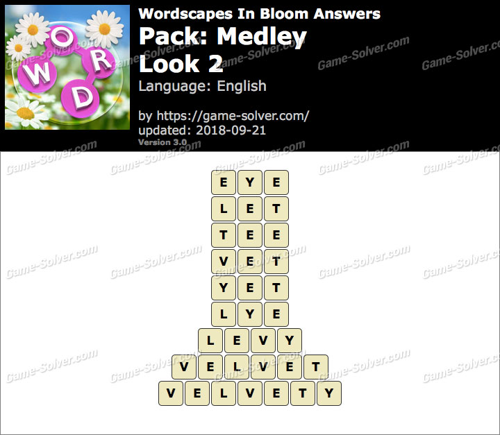 Wordscapes In Bloom Medley-Look 2 Answers