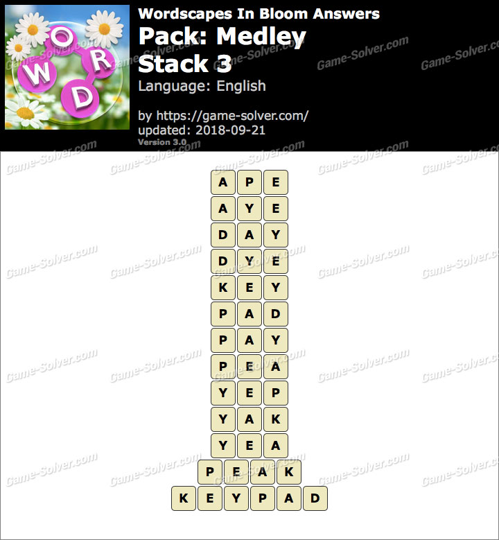 Wordscapes In Bloom Medley-Stack 3 Answers