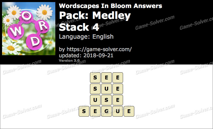 Wordscapes In Bloom Medley-Stack 4 Answers