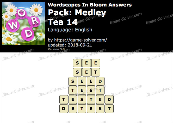 Wordscapes In Bloom Medley-Tea 14 Answers