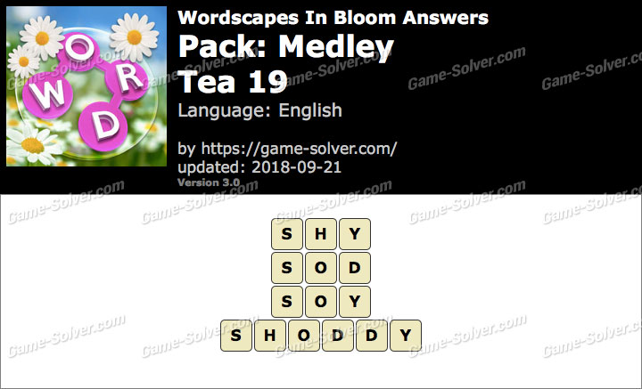 Wordscapes In Bloom Medley-Tea 19 Answers